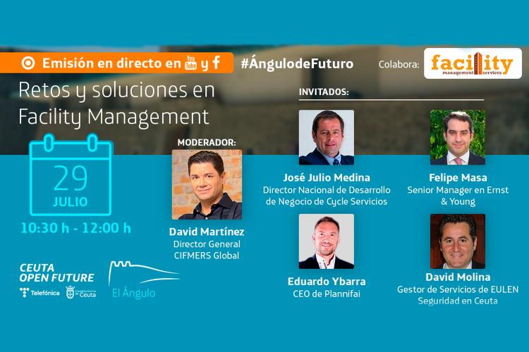 #ÁngulodeFuturo: Retos y soluciones en Facility Management.